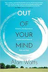 Out of Your Mind by Alan Watts recommended by Thabang of Yoco in an article about books for entrepreneurs.