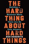 The Hard Thing about Hard Things by Ben Horowitz.