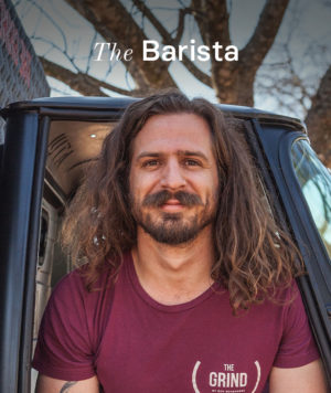 Ben is the barista of the Grind in Polokwane.