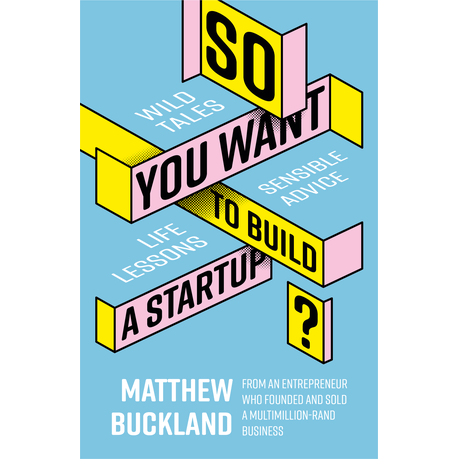 So You Want to Build a Startup business book recommendation